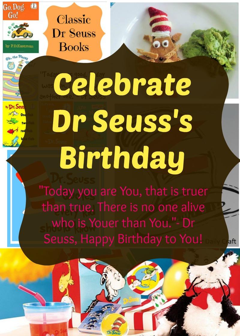 Celebrate Dr Seuss's Birthday