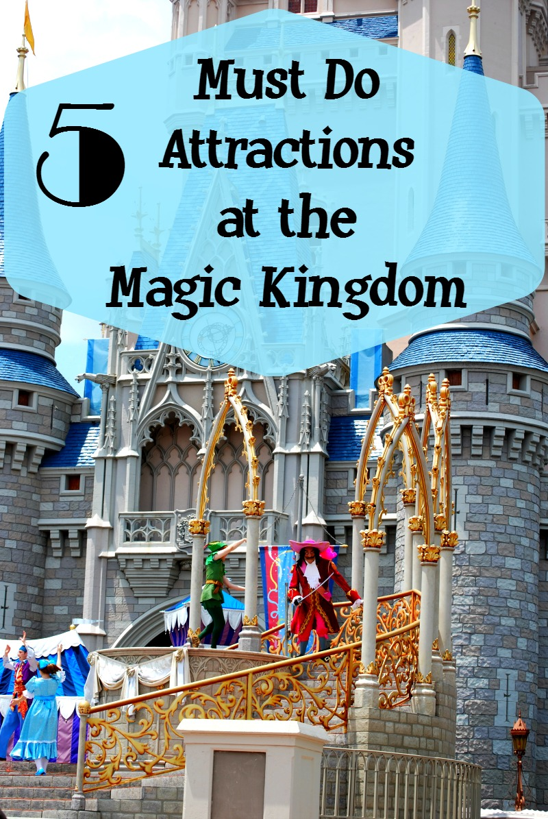 Must Do Attractions at the Magic Kingdom