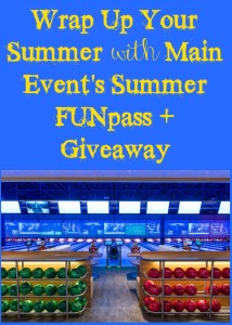 Wrap Up Your Summer with Main Events Summer FUNpass