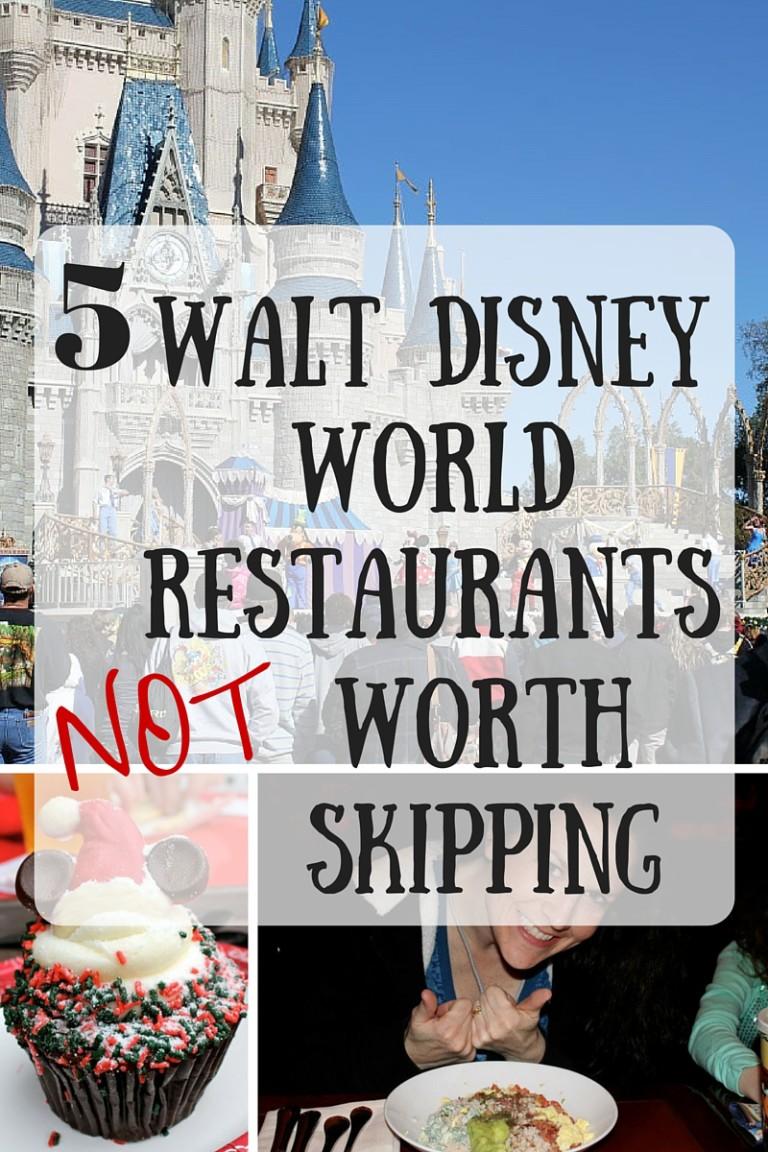 5 WDW World Restaurants NOT Worth Skipping