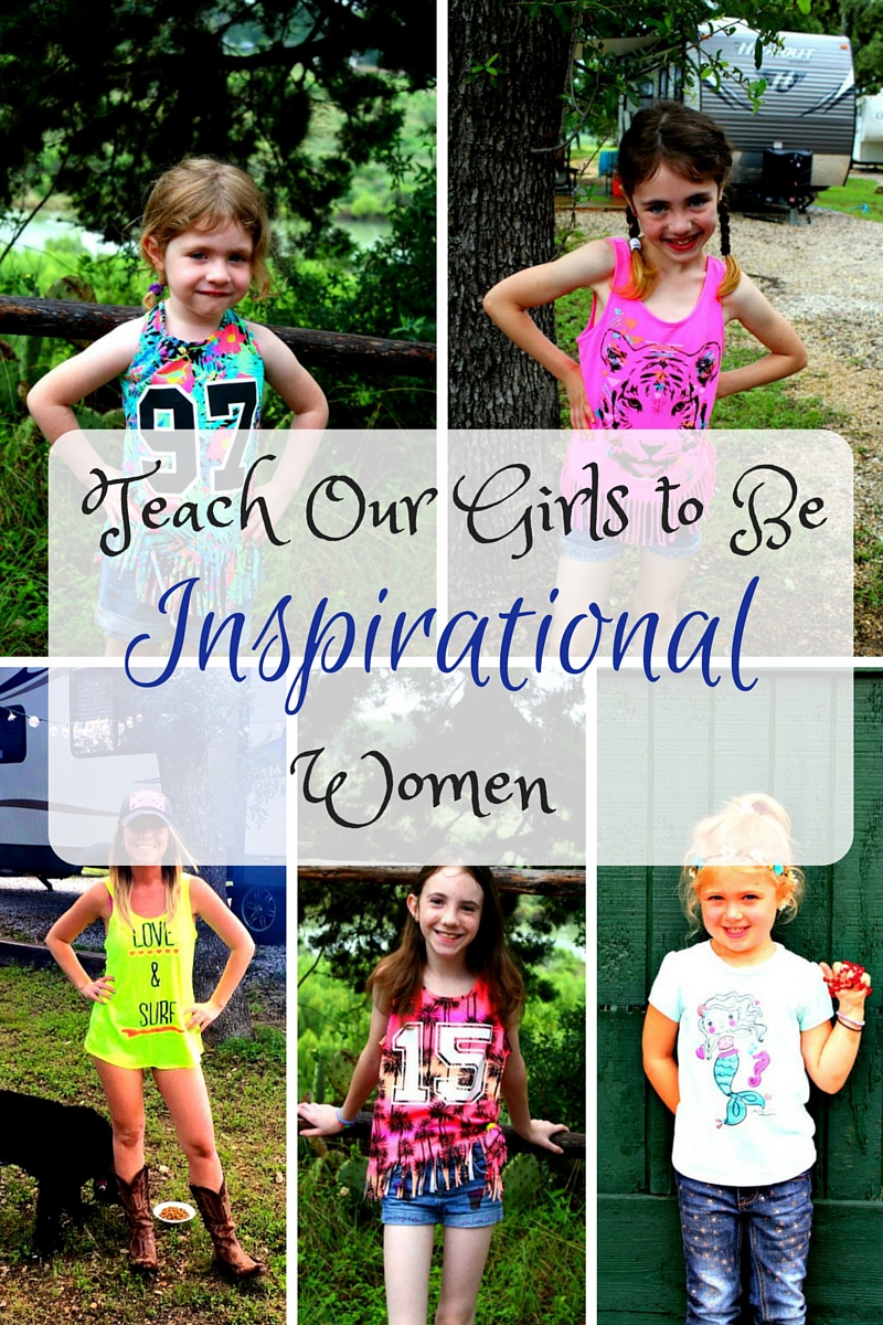 Teach Our Girls to Be Inspirational Women