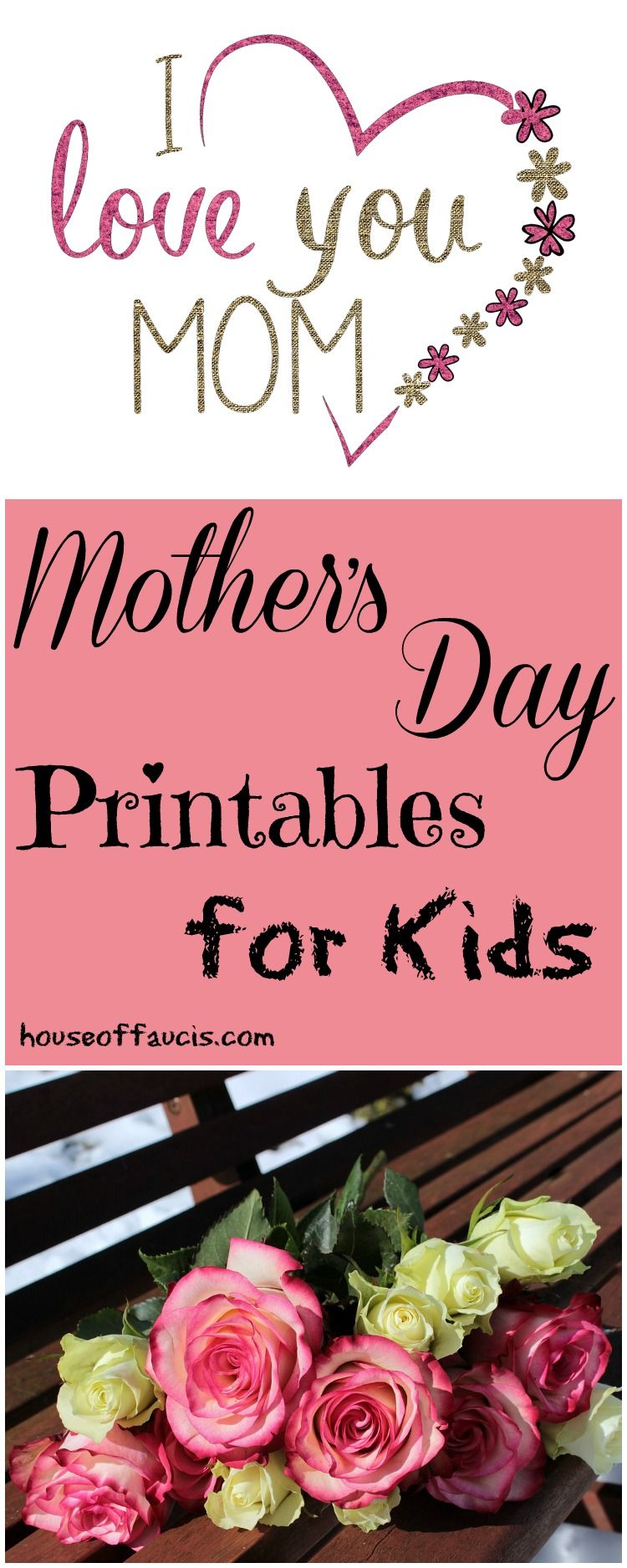 Mother S Day Printables For Kids House Of Faucis