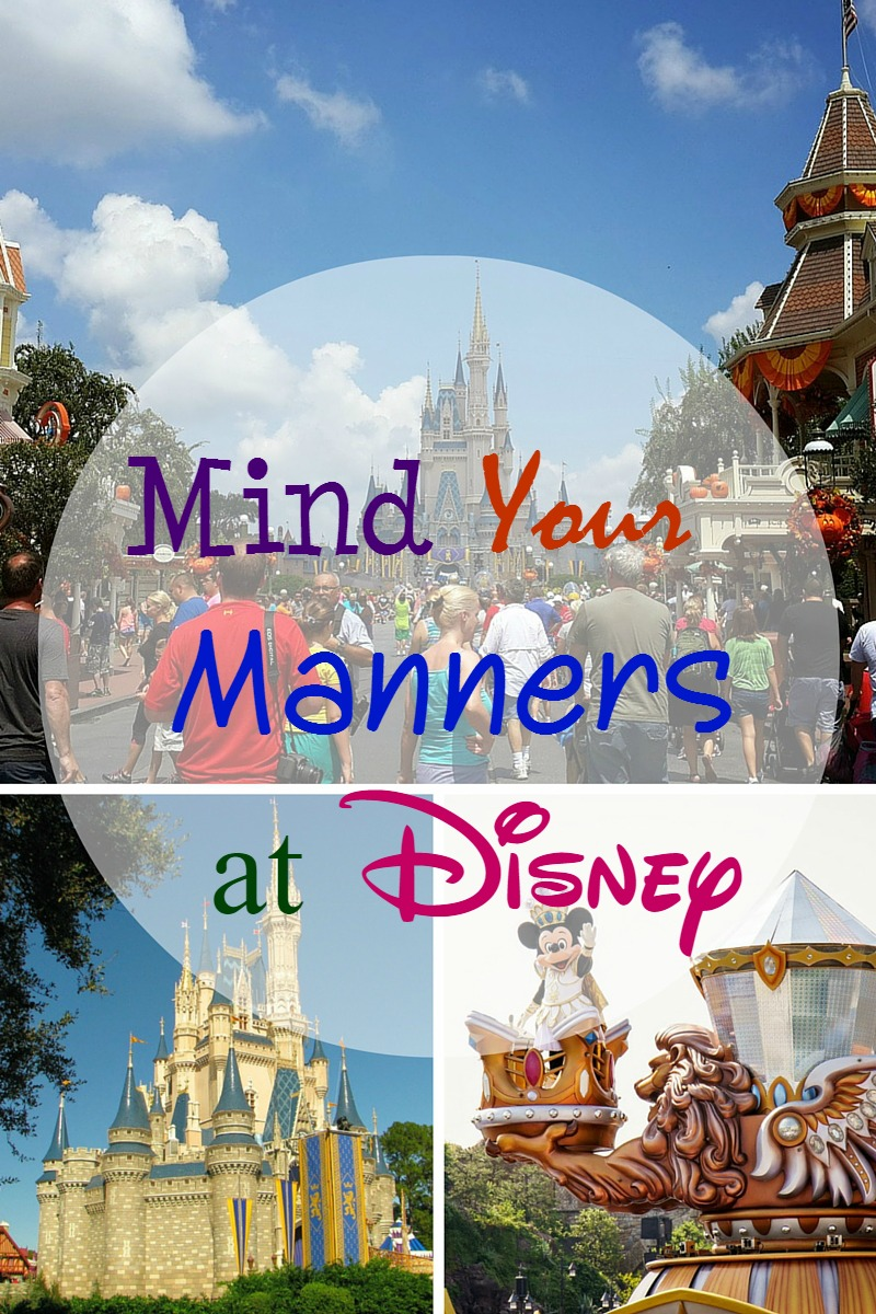 Reminder to Mind Your Manners at Disney