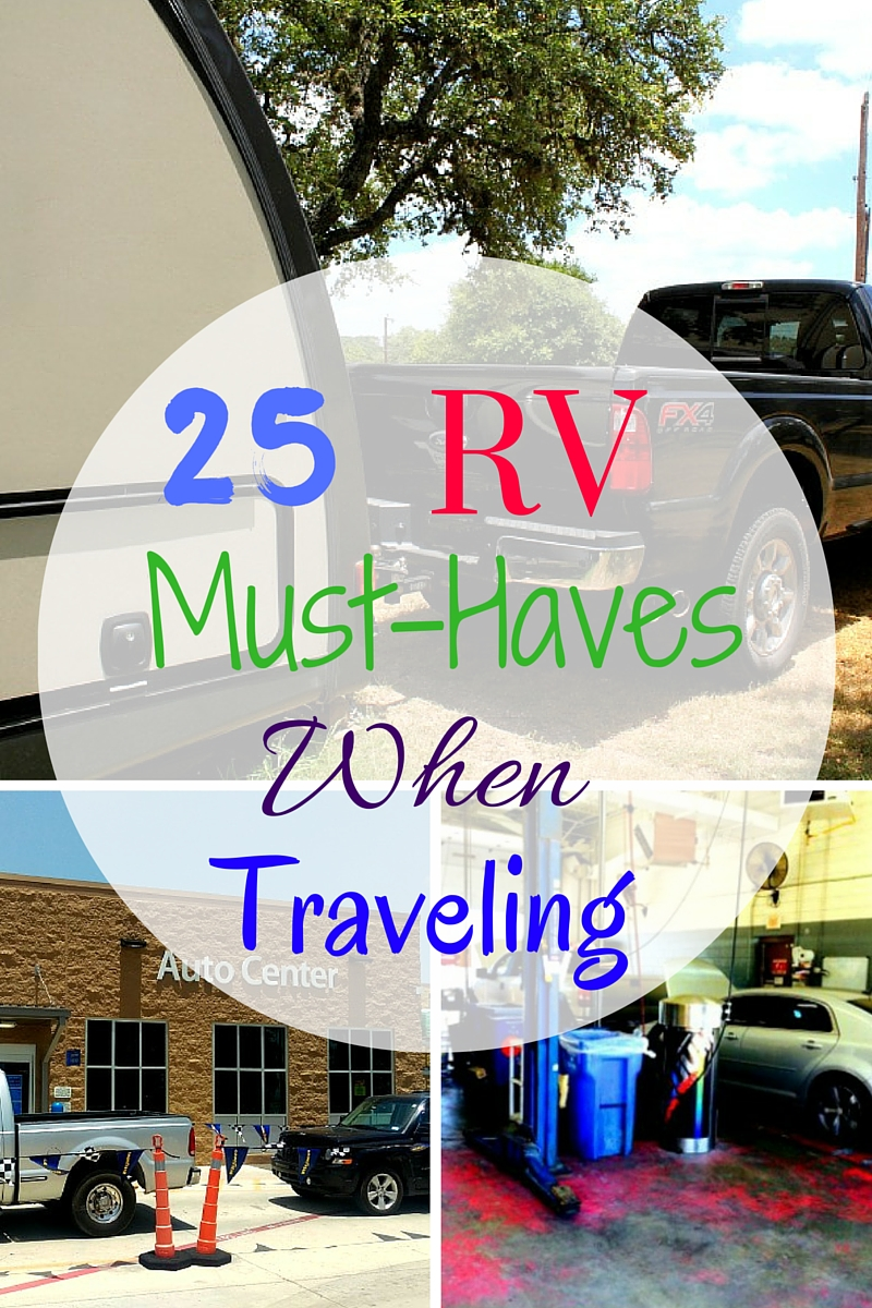There is a lot that you need when traveling in your RV. Here are 25 RV Must Haves When Traveling.