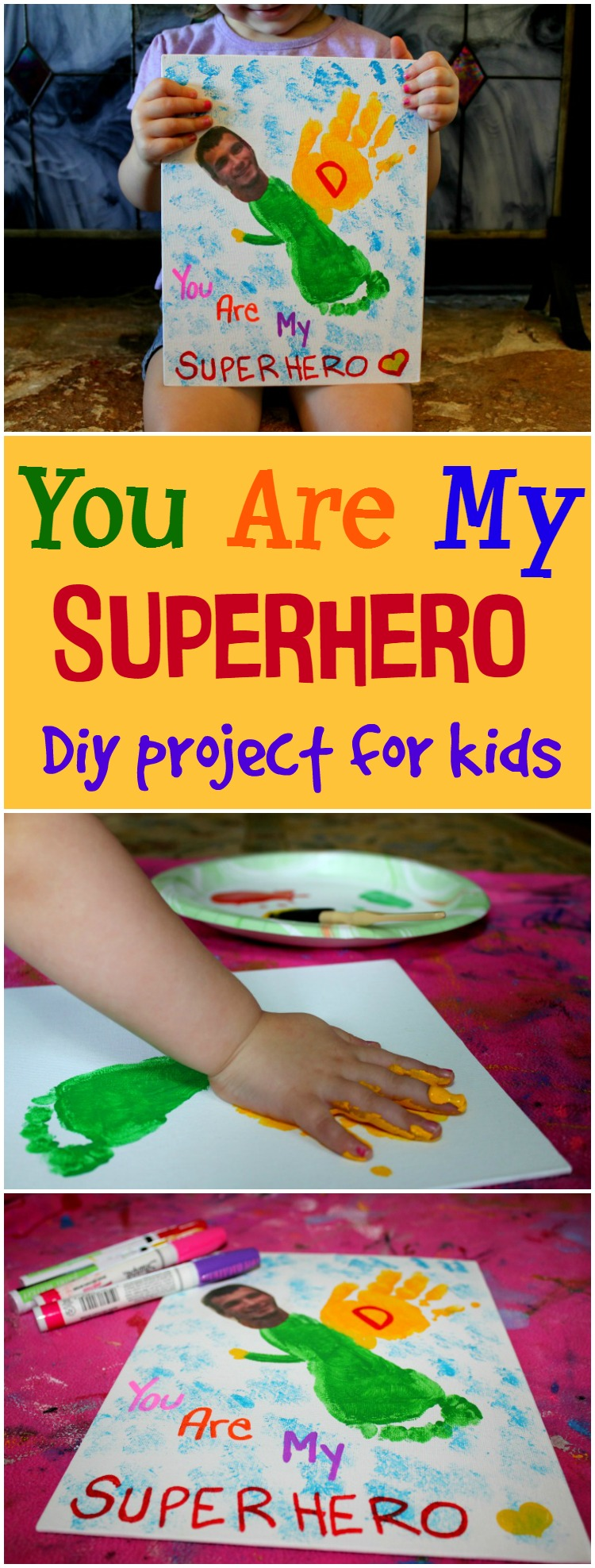 You are my Superhero DIY project for kids