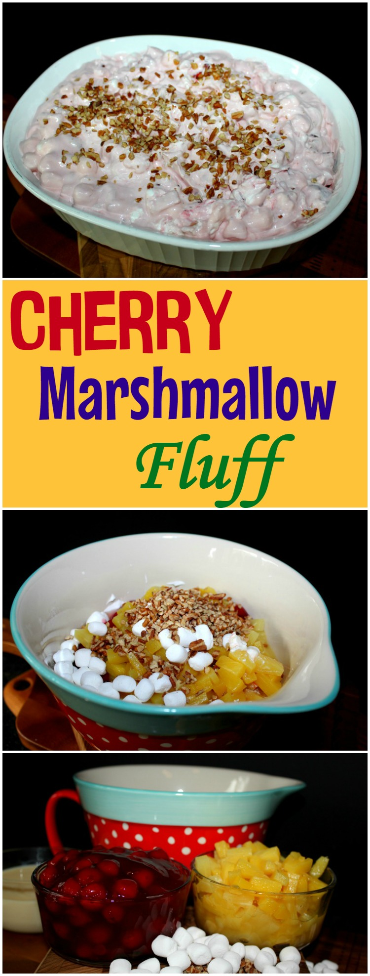 Cherry Marshmallow Fluff dessert. This is a recipe that has you coming back for more.