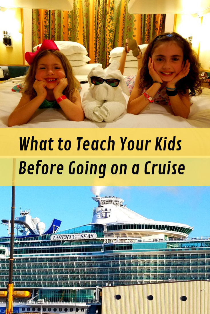In an effort to help other parents, I thought that it might be helpful to gather up everything that I learned so you know what to teach your kids before going on a cruise.
