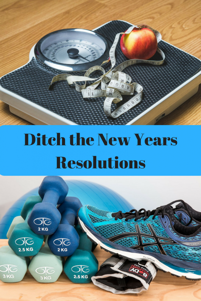 This year, I sat and pondered and decided that I would Ditch the New Years Resolutions and choose one broad goal to focus on.