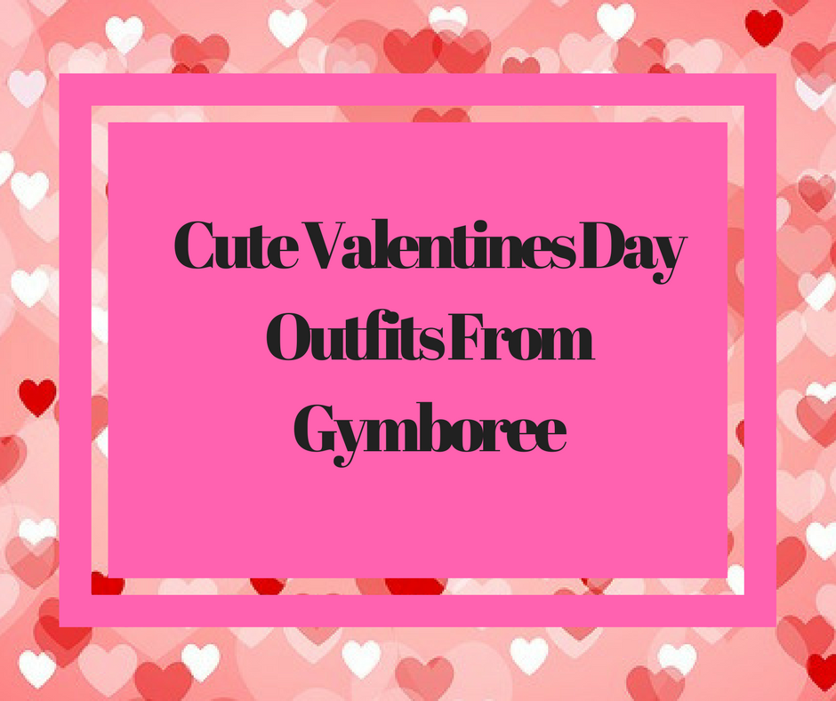 Gymboree has so many adorable outfits that are perfect for Valentines Day,
