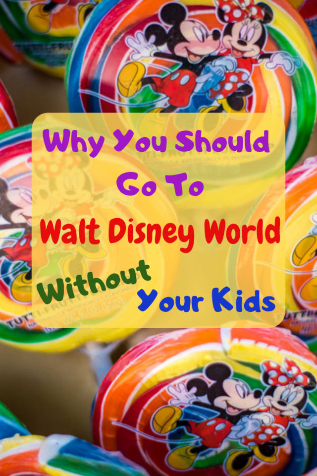 There are a lot of reasons why parents should consider going to Walt Disney World without their kids at least one time.