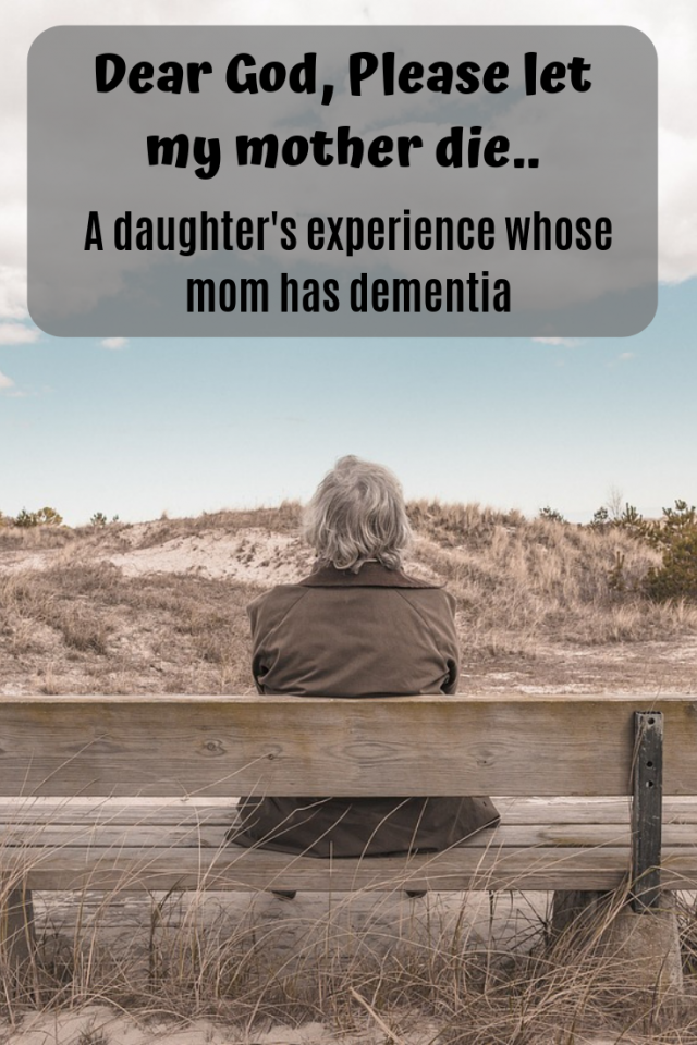 My mother was diagnosed with dementia when I was in my early twenties. As her dementia progressed, I prayed for her death. This is my experience with having a mom that has dementia.