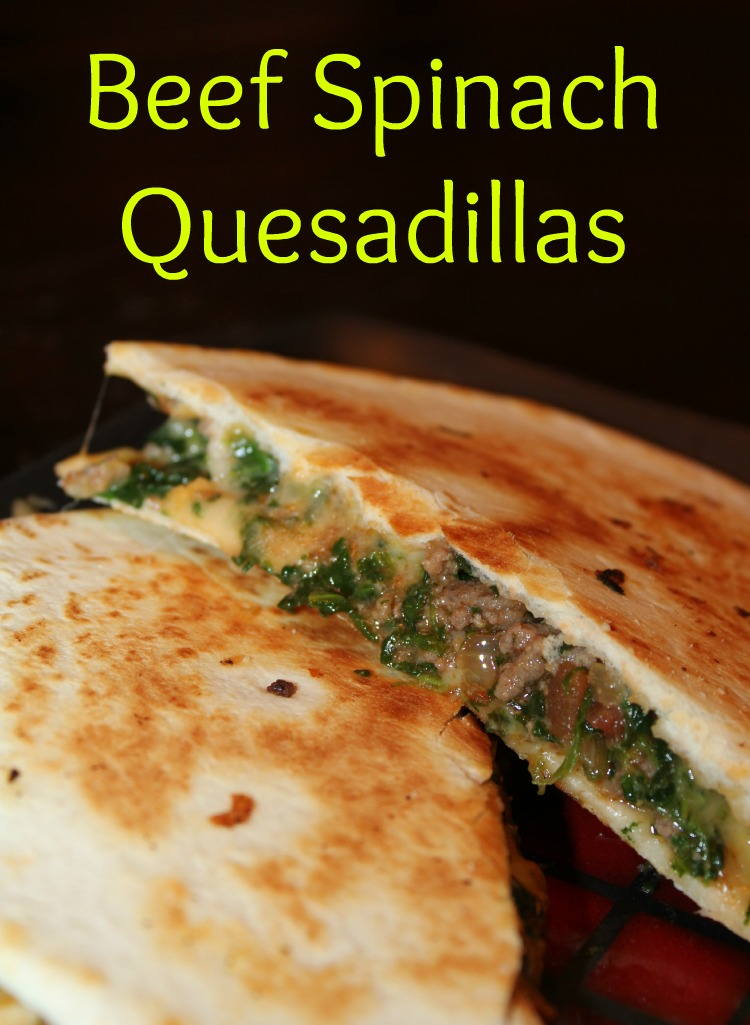 Beef Spinach Quesadiilas