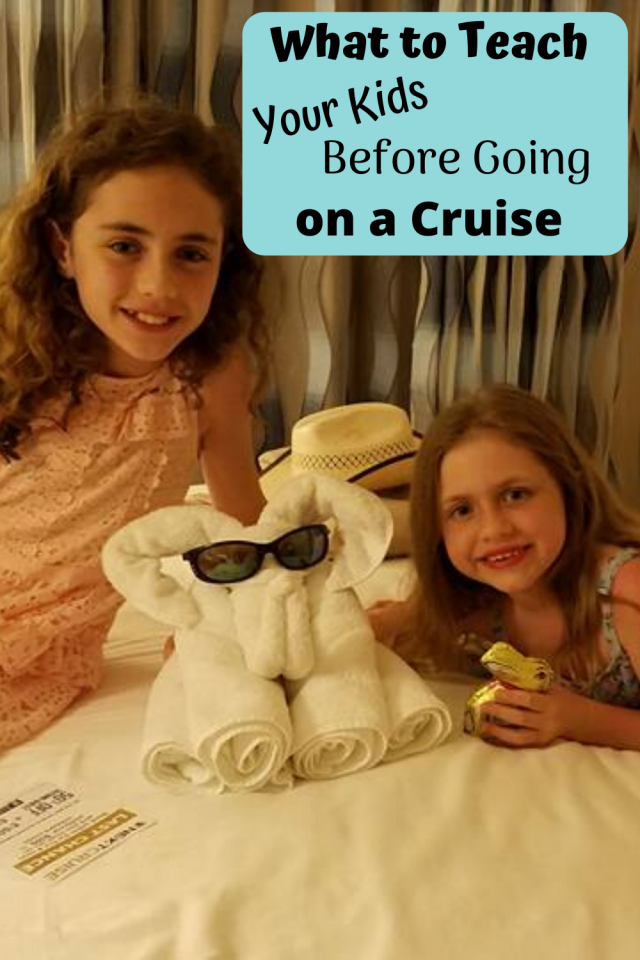 Before going on a cruise, it's important to teach your kids certain things.