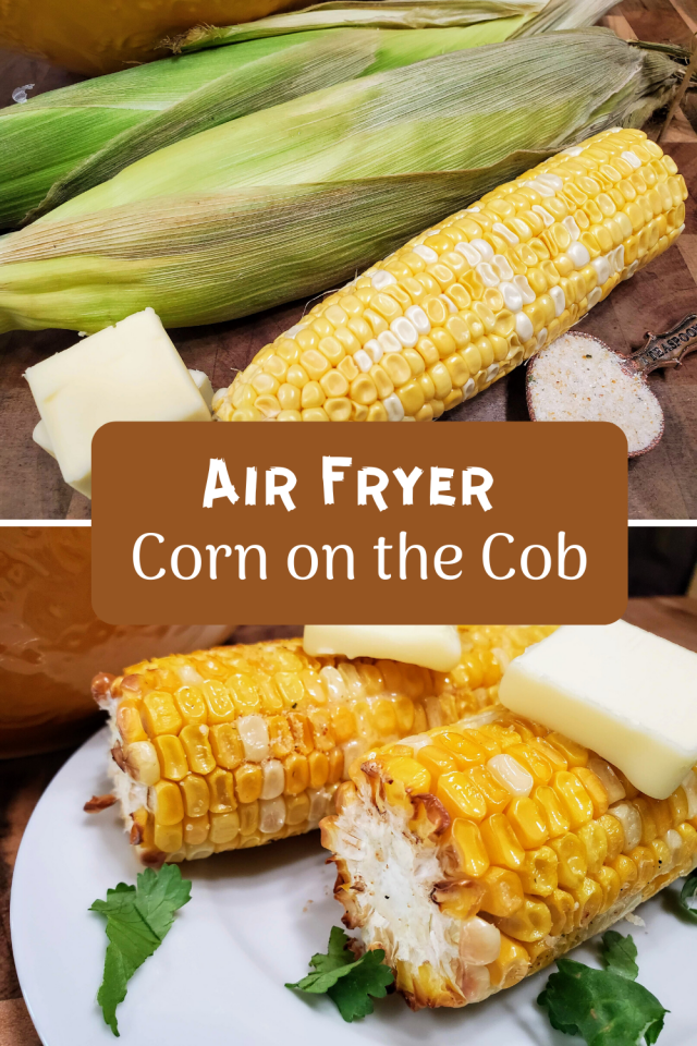 Amazingly, however, after I purchased an air fryer, I discovered that you can use the air fryer to make corn on the cob.