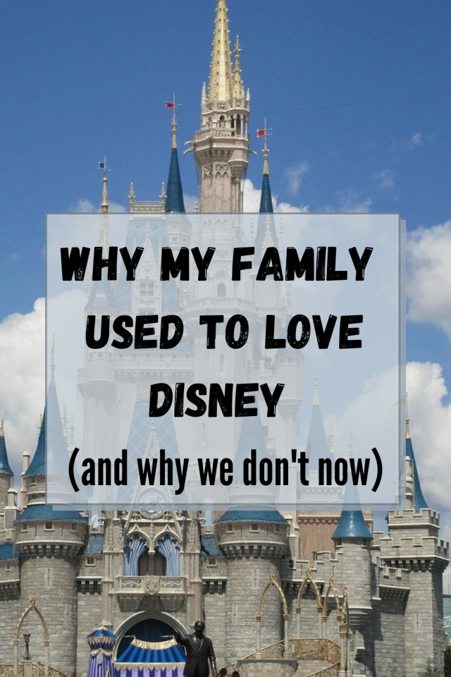 My family used to love Disney. Sadly, though, as much as my family used to love Disney, that love quickly faded away.